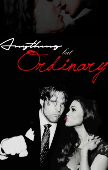 Anything but Ordinary | #Wattys2017