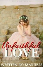 Unfaithful Love by marie578