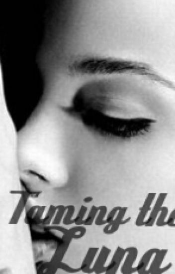 Taming the Luna