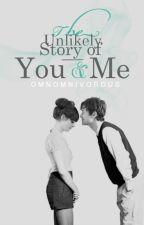 The Unlikely Story of You and Me by kirbae