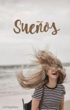 Sueños by justagalaxy