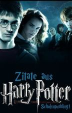 Zitate aus Harry Potter by Schokopudding1
