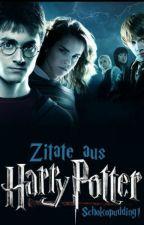 Zitate aus Harry Potter by Schokopudding1