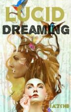 Lucid Dreaming by Jazshe