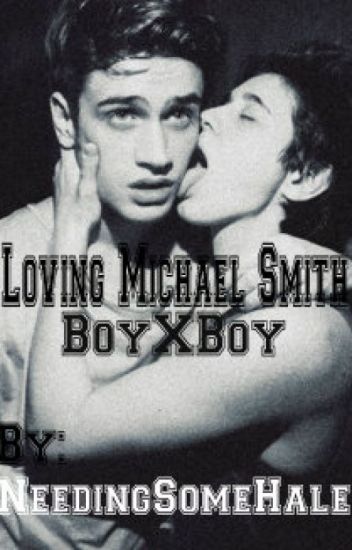 Loving Michael Smith (BoyXBoy)