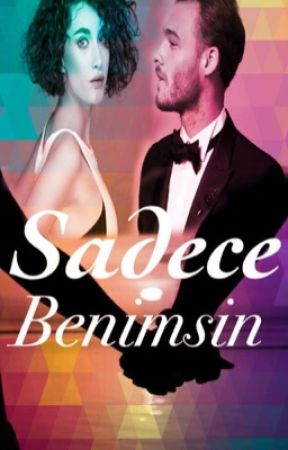 Sadece Benimsin #wattys2015 by S_Cansell