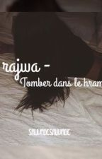 « Rajwa - Tombée dans le hram.» TOME 1 by SauvageSauvage