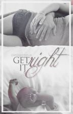 Get it right | Muke | mpreg by petilajkebova