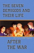 The seven demigod's life after the war by clairenetgirl