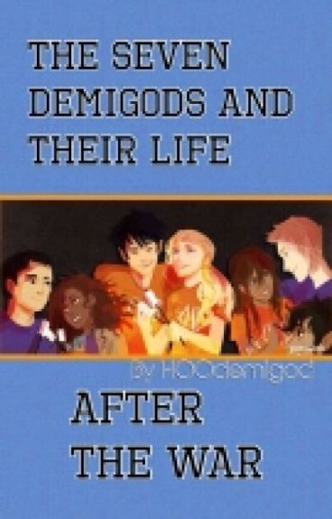 The Seven Demigod S Life After The War Clairenetgirl