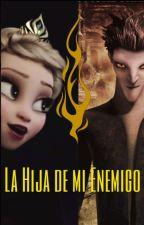 """LHDME#1 """"Jelsa: LA HIJA DE MI ENEMIGO"""" #En EDICIÓN # by AnaLara2101"""