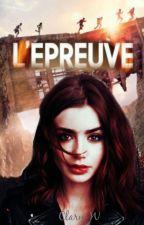 L'épreuve de Lily •RÉÉCRITURE• by Clary-W