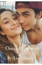 Omaha Crew,[Magcon], tome 1 by omahacrrw