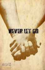 Never let go [mxm] ON HOLD by shir13