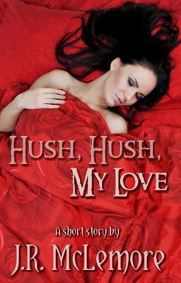 Hush, Hush, My Love