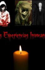 Experiencias Invocando! by XGxbxX
