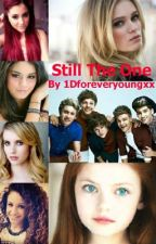 Still The One (Sequel to On Holiday With One Direction) by 1Dforeveryoungxx