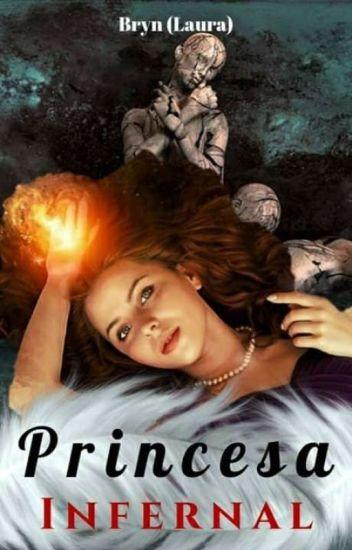 La princesa del Infierno. (En Edición)