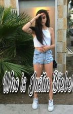 Who is Justin Bieber? by swaggycanadian94