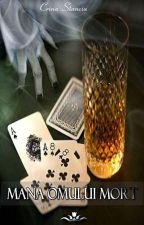 Mâna omului mort by CrinaStanciu