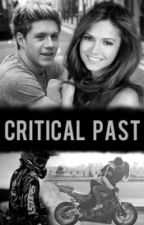 Critical Past [Niall Horan] by bellezzael