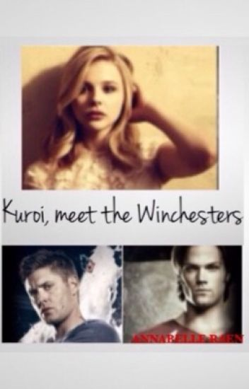 Kuroi, meet the Winchesters (Book 5 of The New Noblesse Series)