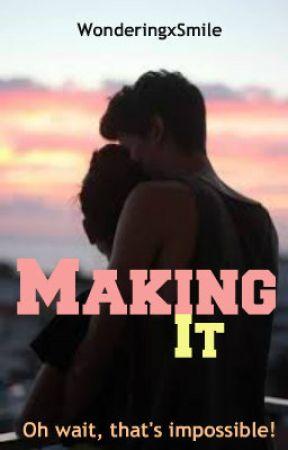 Making It by WonderingxSmile
