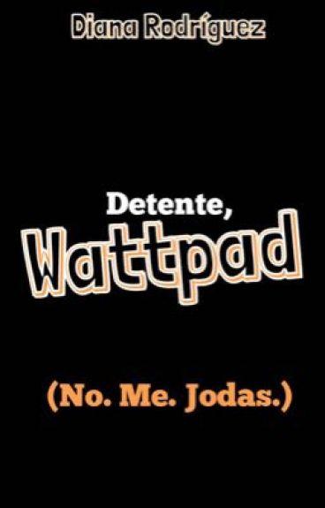 Detente, Wattpad