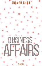 Business Affairs  by yrosmile