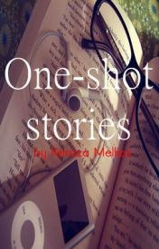One-shot stories [Compilation] by KerizzaMelliza