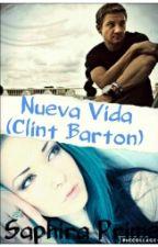 Nueva Vida (Clint Barton y Maria Prime) by Saphira_Prime