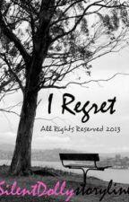 I Regret by hapeedee