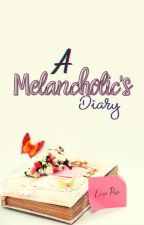A Melancholic's Diary by luiree