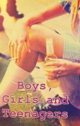 BOYS  GIRLS AND TEENAGERS by xoxoemkayxoxo