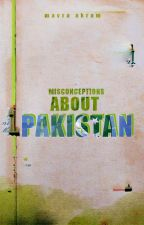 Misconceptions about Pakistan by Bookishenergy