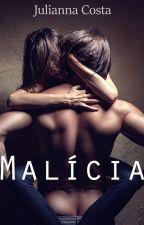 Malícia by JuliannacCosta