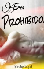 Eres Prohibido. by soulxangel