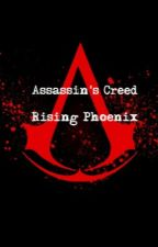 Assassin's Creed: Rising Phoenix by FuturesHope19