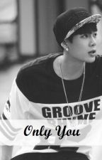 Only You (Jackson de GOT7) |FINALIZADA| by Morita478
