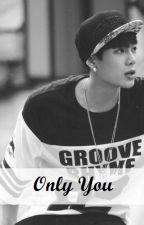 Only You (Jackson de GOT7) |FINALIZADA| by Morita478