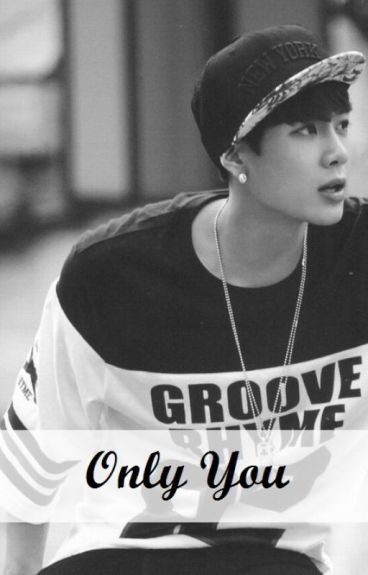 Only You (Jackson de GOT7)  FINALIZADA 