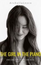The Girl in the Piano (Completed- Kim SoHyun & Yeo JinGoo) by ArshyllaLeyco