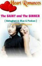 The SAINT & The SINNER(Bahaghari 4: Blue & Ponkan) by HeartRomances