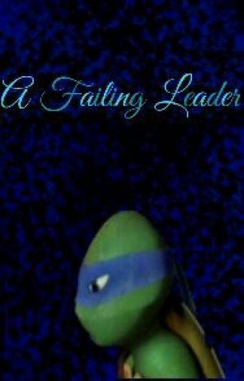 A Failing Leader