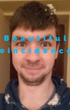 Beautiful coincidences (A Jacksepticeye fanfiction) by I_love_Jacksepticeye