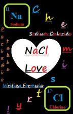 NaCl Love!! <3 by shaiiyyya