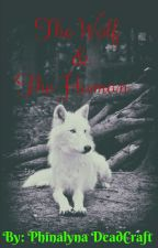 The Wolf, And The Human. (Merome) <Completed> by PhinalynaDeadcraft
