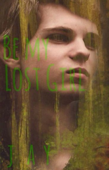 {√completed} Be My Lost Girl (Peter Pan X Reader 1/3)