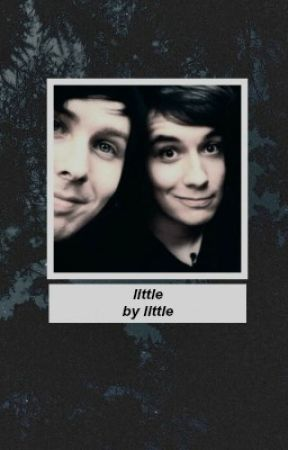 little by little » phan. ☹ by apologygrrrl
