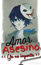Amor Asesino [Bloody Painter y tú] by Kitty587